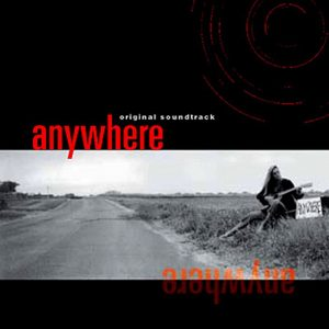 Anywhere Original Soundtrack - Various Artists - Engine Company Records - ECR Music Group