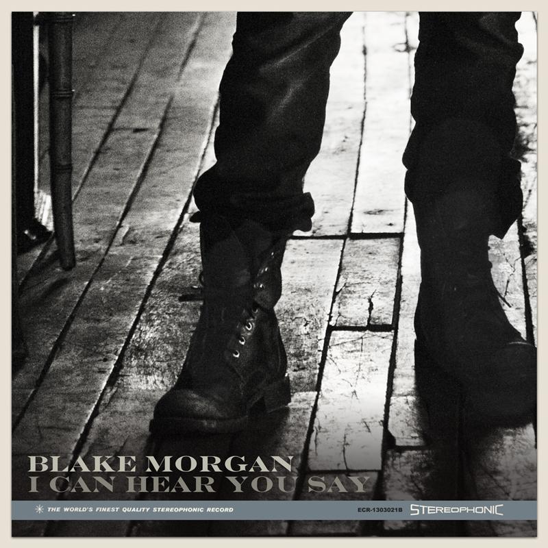 Blake Morgan - I Can Hear You Say Single - Diamonds In The Dark - ECR Music Group