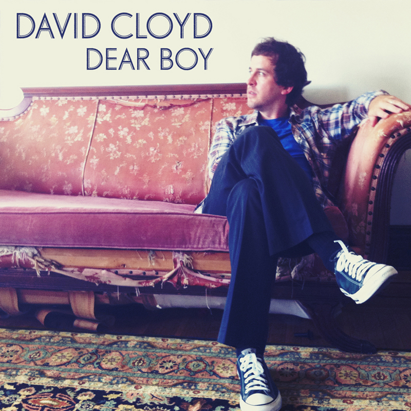 David Cloyd - Dear Boy (Single) - ECR Music Group