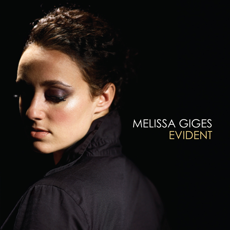 Melissa Giges - Evident - ECR Music Group