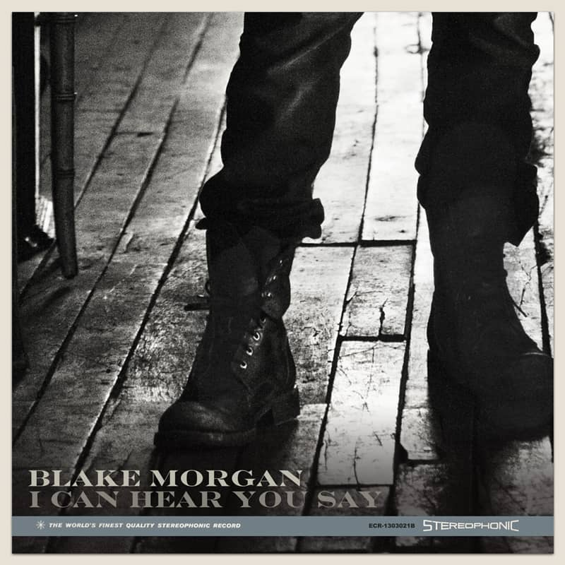 Blake Morgan - I Can Hear You Say Single - Diamonds In The Dark - ECR Music Group
