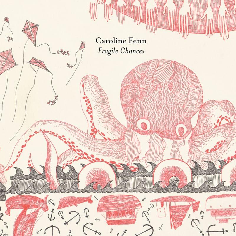 Caroline Fenn - Fragile Chances - Hook & Ladder Records - ECR Music Group