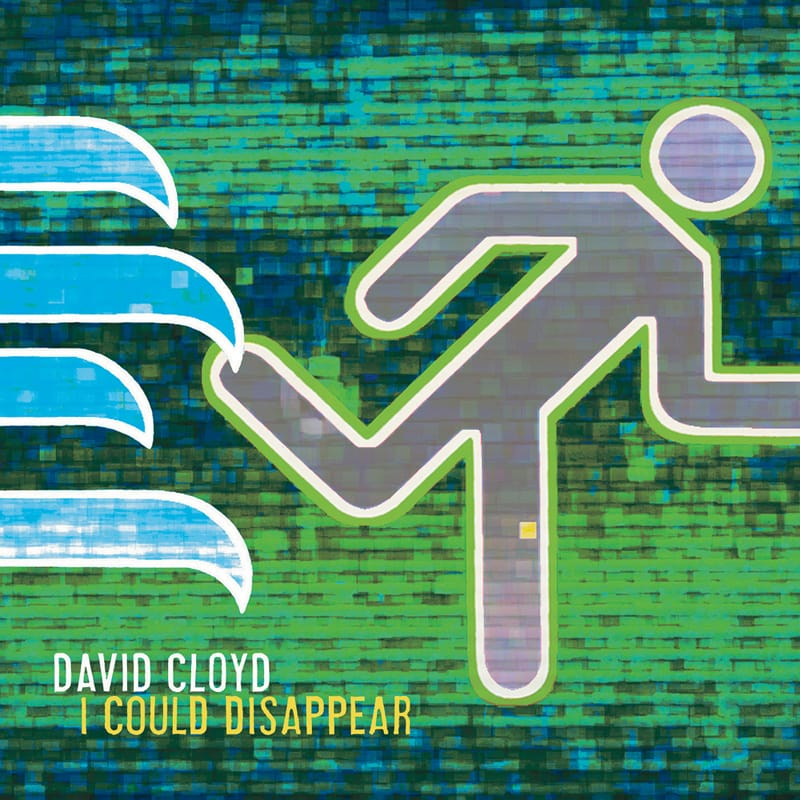 David Cloyd - I Could Disappear - ECR Music Group