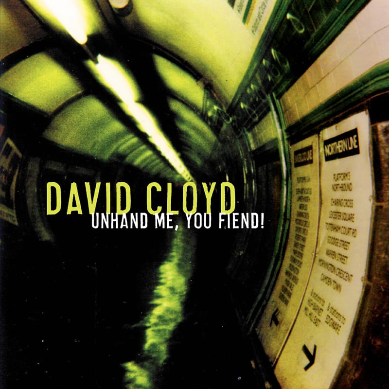 David Cloyd - Unhand Me, You Fiend! - ECR Music Group