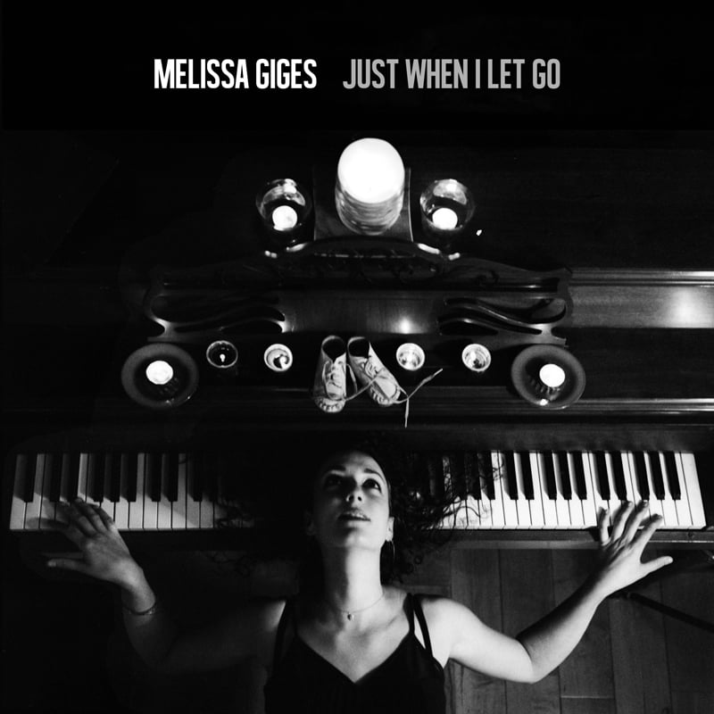 Just When I Let Go - Melissa Giges - ECR Music Group