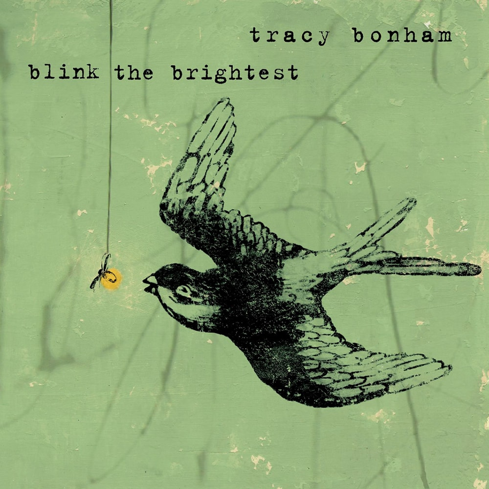 Tracy Bonham - Blink The Brightest - ECR Music Group - NYC