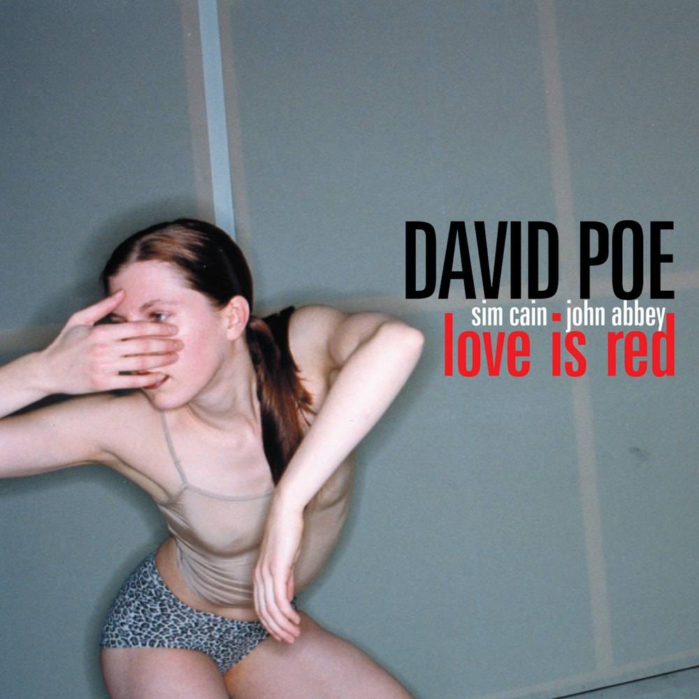 David Poe - Love Is Red (Remastered) - ECR Music Group - NYC