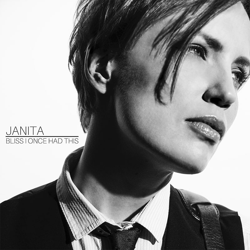 Janita - Bliss I Once Had This (Single) Cover - ECR Music Group - NYC