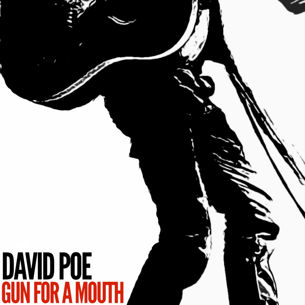 David Poe - Gun For A Mouth - Single (2020) - ECR Music Group